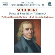 Wolfgang Holzmair: Schubert: Lied Edition 20 - Poets of Sensibility, Vol. 3 - CD