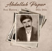 Abdullah Papur: Son Hatıra / Dilo Dilo - Plak