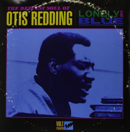 Otis Redding: Lonely &  Blue: The Deepest Soul Of Otis Redding - Plak