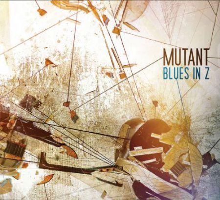 Mutant: Blues in Z - CD