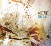 Mutant: Blues in Z - CD