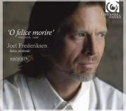 Joel Frederiksen, Ensemble Phoenix Munich: O felice morire' Firenze, 1600 - CD