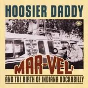 Çeşitli Sanatçılar: Hoosier Daddy (Indiana Rockabilly) - Plak