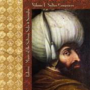 Çeşitli Sanatçılar: Lalezar: Sultan Composers Vol. 1 - CD