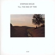 Stephan Micus: Till The End Of Time - CD