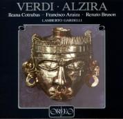 Lamberto Gardelli, Ileana Cotrubas, Francisco Araiza, Renato Bruson, Chor und Symphonieorchester des Bayerischen Rundfunks: Verdi: Alzira - Plak