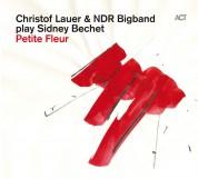 Christof Lauer, NDR Big Band: Petite Fleur - CD