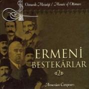 Çeşitli Sanatçılar: Ermeni Bestekarlar 2 - CD