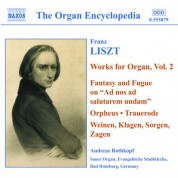 Liszt: Organ Works, Vol.  2 - CD