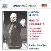 Royal Artillery Band: Sousa, J.P.: Music for Wind Band, Vol.  6 - CD
