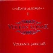 Volkan Konak: Volkanik Şarkılar - CD