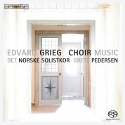 The Norwegian Soloists' Choir, Grete Pedersen: Grieg: Choral Music - SACD