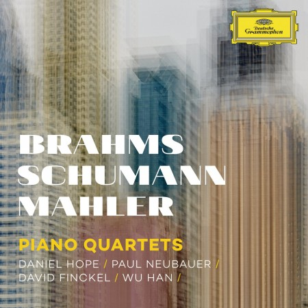 Daniel Hope, Paul Neubauer, David Finckel, Wu Han: Brahms, Schumann, Mahler: Piano Quartets - CD