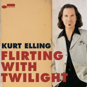 Kurt Elling: Flirting With Twilight - Plak