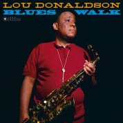 Lou Donaldson: Blues Walk (Images By Iconic Photographer Francis Wolff) - Plak