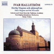 Hallstrom: Hertig Magnus Och Sjojungfrun (Duke Magnus and the Mermaid) - CD