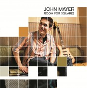 John Mayer: Room For Squares - Plak