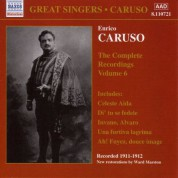Caruso, Enrico: Complete Recordings, Vol.  6 (1911-1912) - CD