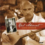 Kul Ahmet: İsmini Sevdiğim - CD