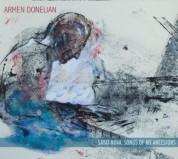 Armen Donelian: Sayat-Nova: Songs of my Ancestors - CD