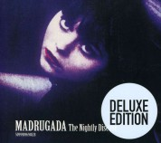 Madrugada: Nightly Disease (Deluxe Edition) - CD