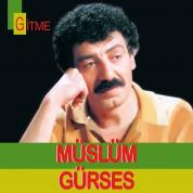 Müslüm Gürses: Gitme - Plak