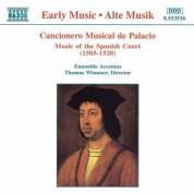 Cancionero Musical De Palacio: Music of the Spanish Court - CD
