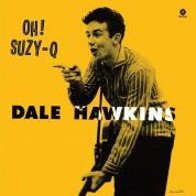 Dale Hawkins: Oh! Suzy - Q - Plak