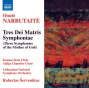 Robertas Servenikas: Narbutaite: Tres Dei Matris Symphoniae - CD