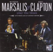 Wynton Marsalis, Eric Clapton: Play the Blues - Live from Jazz at Lincoln Center - CD