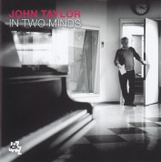 John Taylor: In Two Minds - CD