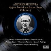 Andrés Segovia: Segovia, Andres: 1950S American Recordings, Vol. 5 - CD