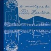 Beatrice Ardisson: La Musique de Paris Derniere Double Best of - CD