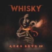 Whisky: Ateş Suyu - Plak