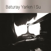 Baturay Yarkın: Su - CD