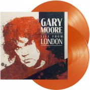Gary Moore: Live From London (Limited Edition - Orange Vinyl) - Plak