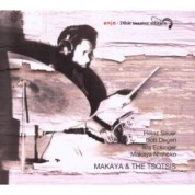 Makaya & The Tsotsis - CD