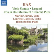 Martin Outram: Bax: Viola Sonata / Concert Piece / Legend / Trio in 1 Movement - CD