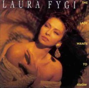 Laura Fygi: Lady Wants to Know - CD