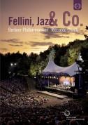 Berliner Philharmoniker, Riccardo Chailly: Waldbühne 2011 - Fellini, Jazz & Co. - DVD