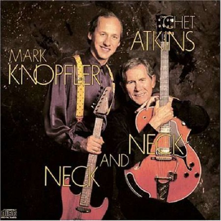Chet Atkins, Mark Knopfler: Neck And Neck - CD