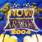 Çeşitli Sanatçılar: Now That's What I Call Arabia 2004 - CD