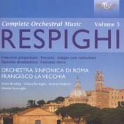 Orchestra Sinfonia di Roma, Francesco La Vecchia: Respighi: Complete Orchestral Music Vol. 3 - CD