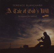 Terence Blanchard: A Tale of God's Will (A Requiem for Katrina) - CD