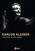 Carlos Kleiber: I Am Lost To The World (A Film By Georg Wübbolt) - DVD