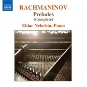 Eldar Nebolsin: Rachmaninov: Preludes for Piano (Complete) - CD