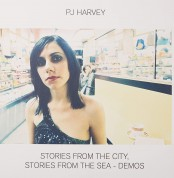 PJ Harvey: Stories From The City, Stories From The Sea - Demos - Plak