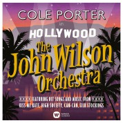 The John Wilson Orchestra, John Wilson: Cole Porter in Hollywood - CD