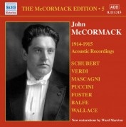 John McCormack: Mccormack, John: Mccormack Edition, Vol. 5: The Acoustic Recordings (1914-1915) - CD
