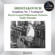 Vasily Petrenko, Royal Liverpool Philharmonic Orchestra: Shostakovich: Symphony No. 7,